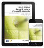 UNE-EN ISO 22000 SISTEMAS DE GESTIÓN DE LA INOCUIDAD DE LOS ALIMENTOS (EBOOK)