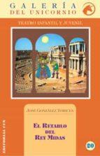 El Retablo Del Rey Midas- 1ª Edición (Galería del Unicornio)