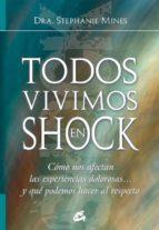 TODOS VIVIMOS EN SHOCK
