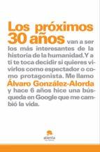 LOS PRÓXIMOS 30 AÑOS... (EBOOK)