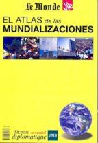 El Atlas De Las Mundializaciones