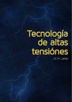 TECNOLOGÍA DE ALTAS TENSIONES (EBOOK)