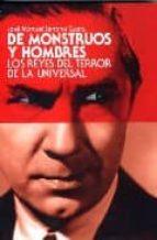De monstruos a hombres: los reyes de terror de la Universal