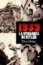 1939, la venganza de Hitler