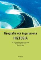 GEOGRAFIA ETA INGURUMENA HIZTEGIA