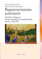 Regeneracionismo autoritario (HISTORIA)