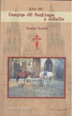 GUÍA DEL CAMINO DE SANTIAGO A CABALLO: CAMINO FRANCÉS (EBOOK)