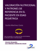 VALORACIÓN NUTRICIONAL Y PATRONES DE REFERENCIA EN EL PACIENTE EN EDAD PEDIÁTRICA (EBOOK)