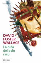 LA NIÑA DEL PELO RARO (EBOOK)