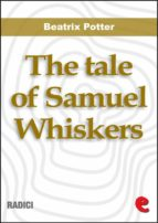 The Tale of Samuel Whiskers or,The Roly-Poly Pudding (Radici)