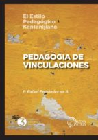 Pedagogía de Vinculaciones: El estilo pedagógico Kentenijiano