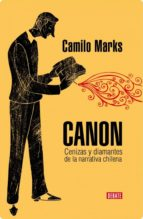 Canon: Cenizas y Diamantes de la Narrativa Chilena
