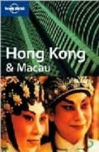Hong Kong and Macau (Lonely Planet City Guides)