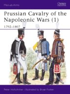 Prussian Cavalry of the Napoleonic Wars (1): 1792-1807 (Men-at-Arms)