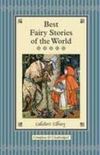 Best Fairy Stories of the World (Collectors Library)