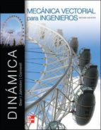 Mecánica Vectorial Para Ingenieros. Dinámica - 10ª Edición