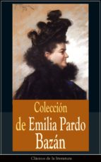 Colección de Emilia Pardo Bazán: Clásicos de la literatura