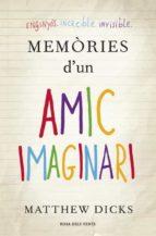 MEMORIES D UN AMIC IMAGINARI