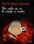 Un café no se le niega a nadie (Erótica)