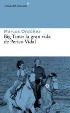 BIG TIME, LA GRAN VIDA DE PERICO VIDAL (EBOOK)