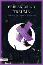 Trauma (Les cares de Victoria Bergman 2): Les cares de Victoria Bergman, 2