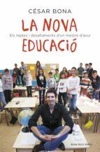 La nova educació: Els reptes i desafiaments d