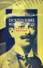 ESCRITOS SOBRE MUSICA Y MUSICOS (4ª ED.)