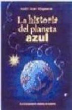 HISTORIA DEL PLANETA AZUL (INFANTIL-OMEGA INFANTIL)