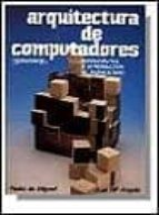 ARQUITECTURA DE COMPUTADORAS (4ª ED.)
