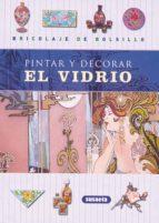 PINTAR Y DECORAR EL VIDRIO