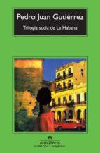 Trilogía sucia de La Habana (Compactos)
