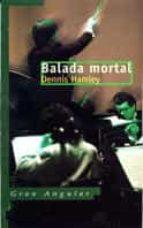 BALADA MORTAL