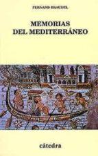 MEMORIAS DEL MEDITERRANEO: PREHISTORIA Y ANTIGÜEDAD