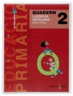 PROJECTE EL MEU MON 2: QUADERN LLENGUA CATALANA 1 E.P.