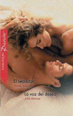 EL SEDUCTOR/LA VOZ DEL DESEO (EBOOK)