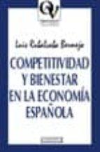 Competitividad y bienestar en la economía española (Oikos Nomos)