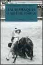 TAUROMAQUIA O ARTE DE TOREAR (2ª ED.)