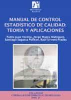 MANUAL DE CONTROL ESTADISTICO DE CALIDAD: TEORIA Y APLICACIONES