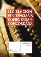 LEGISLACIÓN PENITENCIARIA COMENTADA Y CONCORDADA (EBOOK)