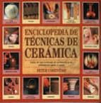 ENCICLOPEDIA DE TECNICAS DE CERAMICA (3ª ED.)