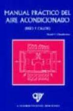 MANUAL PRACTICO DEL AIRE ACONDICIONADO: FRIO Y CALOR