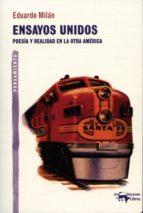 Ensayos unidos: Poesía y realidad en la otra América (A. Machado nº 19)