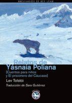 Relatos de Yásnaia Poliana (Breviarios de Rey Lear)