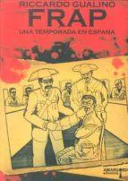 FRAP: UNA TEMPORADA EN ESPAÑA