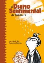 Diario Sentimental De Julian Pi, (LECTURAS COMPULSIVAS)