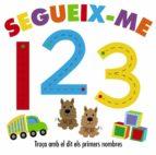 Segueix-Me. 123 (Català - Brúixola - Projecte 0-3)