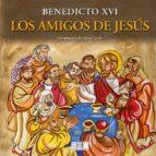 LOS AMIGOS DE JESÚS (EBOOK)