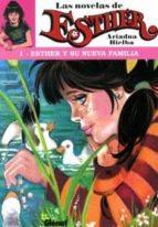 Esther y su nueva familia (novela) 1 (Purita Campos)