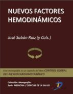 NUEVOS FACTORES HEMODINÁMICOS (EBOOK)