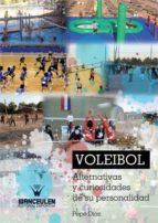 Voleibol alternativas y curiosidades de su personalidad